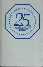 Blue Book of Gun Values 25th Twenty-Fifth Edition DELUXE HARDBOUND #8 of 250