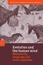 Evolution and the Human Mind: Modularity, Language and Meta-Cognition, Carruther