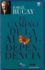 El Camino de la Autodependencia by Jorge Bucay (2015, Paperback)