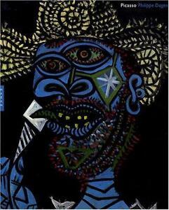 Picasso : Monographie - Philippe Dagen - Hazan