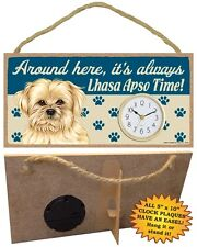 Lhasa Apso CLOCK-Around here it's always--Time-Hang or Easel Back