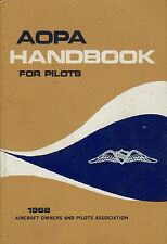 AOPA HANDBOOK FOR PILOTS (1968) - Duane A. West