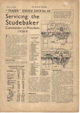 Studebaker Commander & President 1938-9 original Motor Trader Service Data No 64