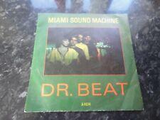"MIAMI SOUND MACHINE - DR BEAT - 7"" VINYL 1984"