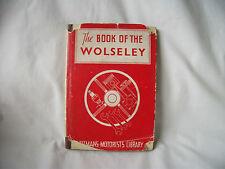 Le livre de la Wolseley – de Pitmans automobiliste Library – ref 1204