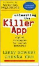 Unleashing the Killer App: Digital Strategies for Market Dominance, Chunka Mui,
