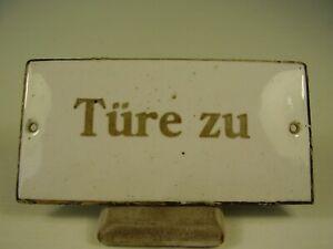 """Antikes Emaile Schild """" TÜRE ZU """" vor 1945"""