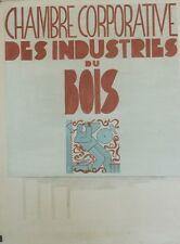 """""""CHAMBRE CORPORATIVE INDUSTRIES DU BOIS"""" Maquette gouache originale  J. PIGEON"""