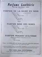 PUBLICITÉ PRESSE 1909 PARFUMS LENTHÉRIC DE LA DAME EN NOIR ROSE DES ROSES MUGUET