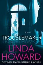 Troublemaker by Linda Howard - HARDCOVER - BRAND NEW!