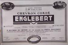 PUBLICITÉ PRESSE 1923 CHEVRON CORDÉ ENGLEBERT 24 H DU MANS BUGATTI -ADVERTISING