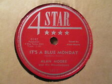 Alan Moore & Mountaineers - It's A Blue Monday / Forget Me 4Star 1617 - 78rpm