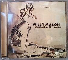 Willy Mason - If the Ocean Gets Rough (CD 2007)
