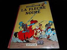 Peyo : Johan et Pirlouit 7 : La flèche noire Editions Dupuis 1965