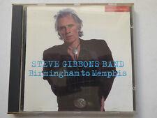 STEVE GIBBONS BAND <>  Birmingham To Memphis  <> VG++ (CD)