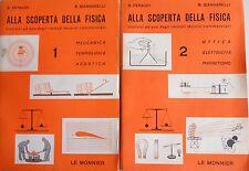 BENEDETTO FERAUDI, RENATO GIANNARELLI ALLA SCOPERTA DELLA FISICA LE MONNIER 1962