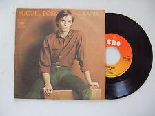 """Miguel Bosè – Anna  - Disco Vinile 45 Giri 7"""" Stampa ITALIA 1978"""