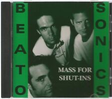 THE BEATOSONICS MASS FOR SHUT-INS 1992 CD AUSTIN BAND Eric Apczynski MATT ESKEY