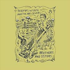 Audio CD: Brothers & Sisters, Thomas Wynn & The Believers. Good Cond. Single. 61