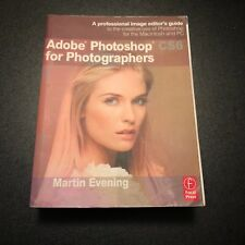 Adobe Photoshop CS6 for Photographers : A Professional Image Editor's Guide...