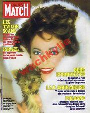 Paris Match n°1711 du 12/03/1982 Liz Taylor Yorkshire  bébé éprouvette Israël