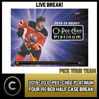 2019-20 O-PEE-CHEE PLATINUM HOCKEY 4 BOX HALF CASE BREAK #H937 - PICK YOUR TEAM