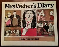MRS WEBER'S DIARY by Posy SIMMONDS : 1st. edition Thus : 1979 : SIGNED BY AUTHOR