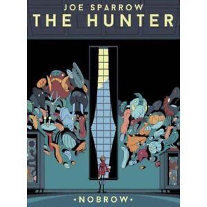 The Hunter  by Joe Sparrow . . . .  graphic novel  -  9781907704987