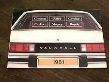 Rare Vauxhall Brochure 1981 inc Chevette Royale Viceroy Astra Cavalier Carlton