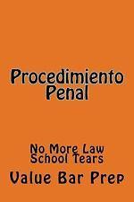 Procedimiento Penal : No More Law School Tears by Value Bar Prep (2014,...