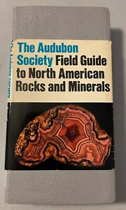 The Audubon Society Field Guide to North American Rocks and Minerals