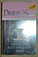 DANIELLE STEEL - IMMAGINE ALLO SPECCHIO. - ED: SPERLING PAPERBACK- ANNO: 2003 A5