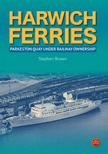 Harwich Ferries Parkeston Quay under railway ownership