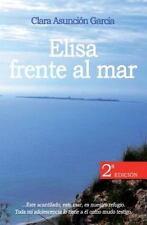 Elisa Frente Al Mar by Clara García (2014, Paperback)