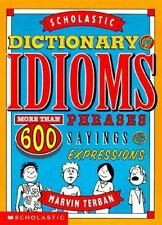 Scholastic Dictionary Of Idioms, Marvin Terban, 0590381571, Book, Acceptable