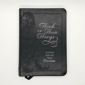 Think on These Things - Wisdom for life from Proverbs - Black - Christian Gos...