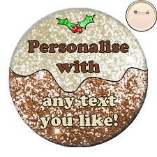 * Personalised Christmas Pudding Pin Badge Glitter Effect Xmas Work Party -58mm