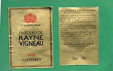 SAUTERNES 1ER GCC ETIQUETTE + CONTRE CHATEAU RAYNE VIGNEAU 2008 75 CL §16/03/18§