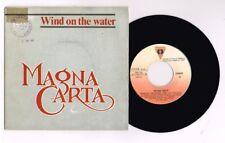 "MAGNA CARTA "" WIND ON THE WATER""  SPANISH  7""  VERY RARE"
