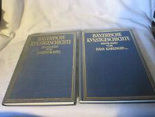 BAYERN : BAYERISCHE KUNSTGESCHICHTE / 2 BÄNDE 1928+1931