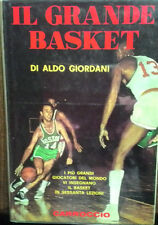 Aldo Giordani - Il grande basket [Carroccio, Bologna, 1967]