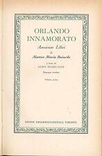 Orlando innamorato Amorum libri di Matteo Maria Boiardo Volume primo UTET 1963