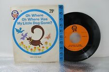 45 RPM - SIMON SAYS - OH WHERE OH WHERE HAS MY LITTLE DOG GONE