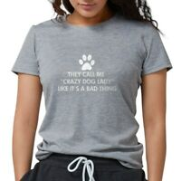 CafePress They Call Me Crazy Dog Lady T Shirt WomensTri-Blend (163748074)