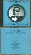 CD - RAY CHARLES : BLUES IS MY MIDDLE NAME