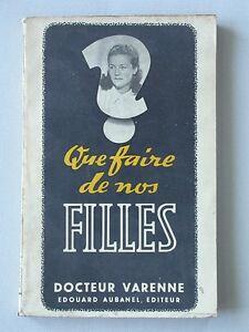 Que faire de nos filles - Dr. Varennes orientation professionnelle 1951