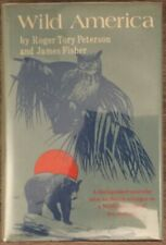 New listing Wild America by Roger Tory Peterson and James Fisher