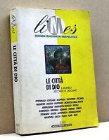 le città di Dio - il mondo secondo il Vaticano [limes,ed.periodici culturali393]
