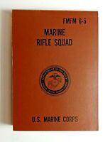 NEW Authentic FMFM 6-5 Marine 308/7.62N Rifle Squad Manual US Marine Corps 1970