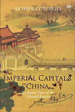 The Imperial Capitals of China: An Inside View of the Celestial Empire, 18459500